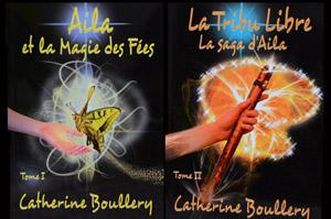 Couvertures d'Aila et la Magie des Fées et de La Tribu Libre - Catherine Boullery