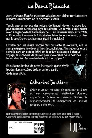 Quatrième de couverture de La Dame Blanche de Catherine Boullery