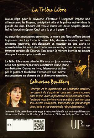 Quatrième de couverture de la Tribu Libre de Catherine Boullery